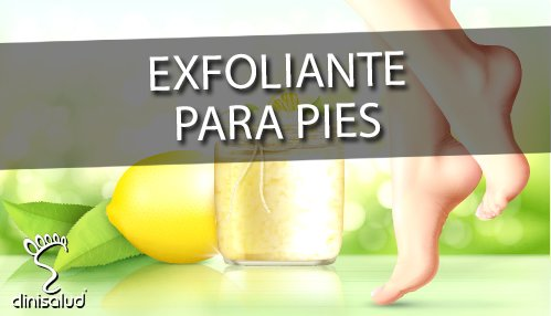 Exfoliante pies - Podólogo Albacete